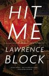 Hit Me by Lawrence Block