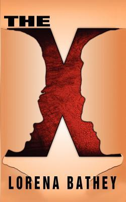 The X by Lorena Bathey