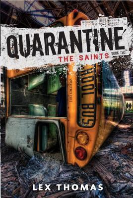 Quarantine by Lex Thomas