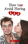 How to Avoid Having Sex: The Perfect Wedding Gift