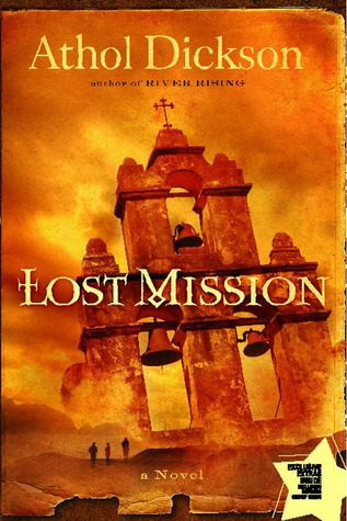 Lost Mission by Athol Dickson