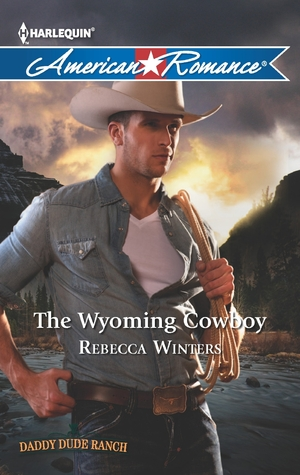 The Wyoming Cowboy by Rebecca Winters