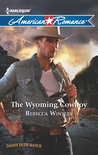 The Wyoming Cowboy (Daddy Dude Ranch, #1)