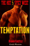 Temptation (The Hot & Spicy West #2)