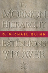 The Mormon Hierarchy: Extensions of Power
