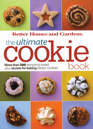 BH&G Ultimate Cookie Book by Lois White