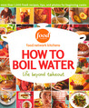 How to Boil Water: Life Beyond Takeout (Food Network Kitchens)