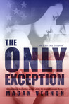 The Only Exception (Only, #1)