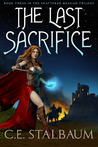 The Last Sacrifice (The Shattered Messiah #3)