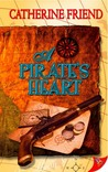 A Pirate's Heart by Catherine Friend