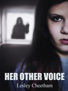Her Other Voice by Lesley Cheetham