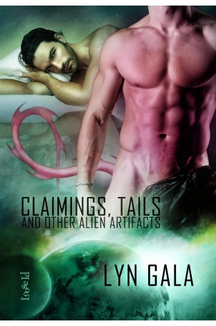 Claimings, Tails, and Other Alien Artifacts (Claimings #1)