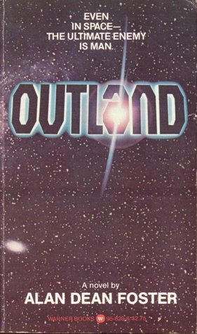 Outland by Alan Dean Foster