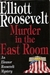 Murder in the East Room (Eleanor Roosevelt, #12)