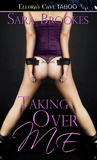 Taking Over Me (Geek Kink, #1)