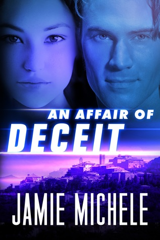 An Affair of Deceit by Jamie Michele