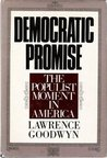 Democratic Promise: The Populist Movement in America