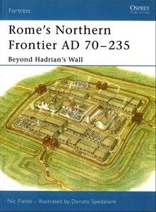 Rome's Northern Frontier AD 70-235 by Nic Fields