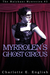 Myrrolen's Ghost Circus (Ma...