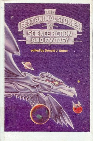 The Best Animal Stories of Science Fiction and Fantasy