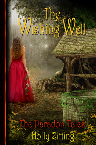 The Wishing Well (Paradan Tales, #1)