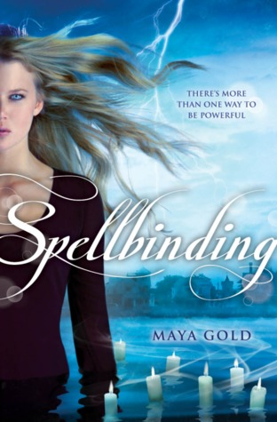 Spellbinding, by Maya Gold (review)