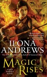 Magic Rises (Kate Daniels #6) by Ilona Andrews