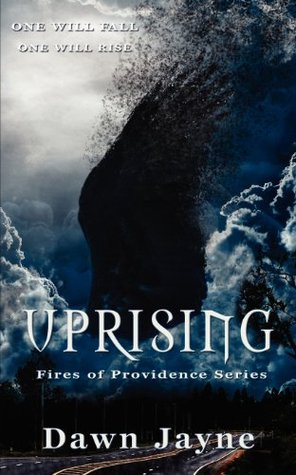 Uprising by Dawn Jayne