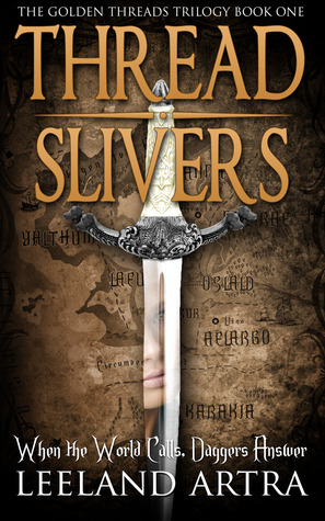Thread Slivers: Golden Threads Trilogy, Book 1 Book Cover