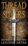 Thread Slivers by Leeland Artra