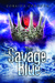 The Savage Blue (Hardcover)