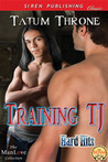 Training TJ (Hard Hits #1)
