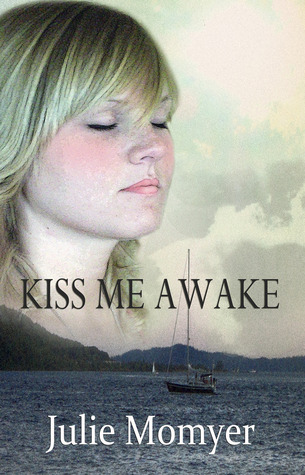 Kiss Me Awake by Julie Momyer