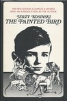 The Painted Bird: 2nd Edition, with New Introduction by the Author