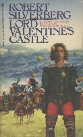 Lord Valentine's Castle (Majipoor: Lord Valentine, #1)