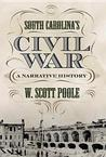 South Carolina's Civil War: A Narrative History