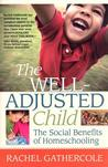 The Well-Adjusted Child by Rachel Gathercole