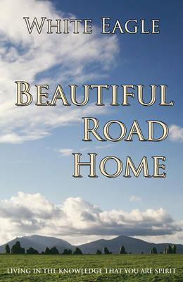 Beautiful Road Home by White Eagle