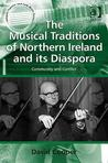 Musical Traditions of Northern Ireland and Its Diaspora: Community and Conflict