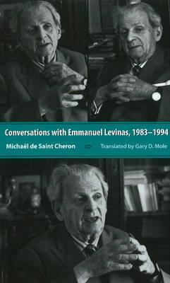 Conversations with Emmanuel Levinas, 1992-1994 by Michal De Saint-Cheron