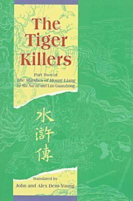 The Tiger Killers: Part Two of the Marshes of Mount Liang