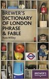 Brewer's Dictionary Of London Phrase & Fable (Brewers)