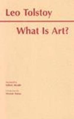 What Is Art? (Library of Liberal Arts)