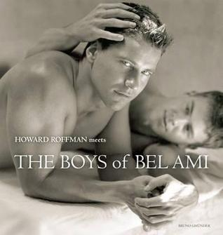 Howard Roffman Meets the Boys of Bel Ami by Howard Roffman