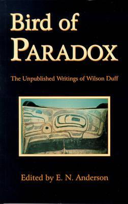 Bird of Paradox by Wilson Duff