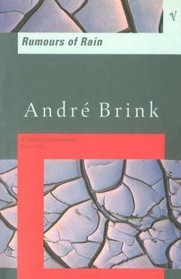 Rumours Of Rain by André Brink