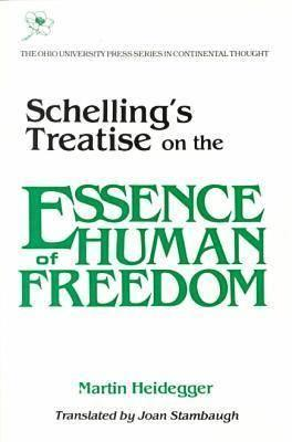 Schelling's Treatise: On the Essence of Human Freedom