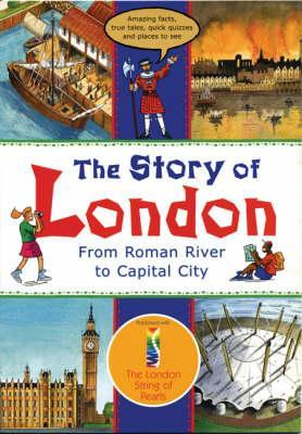 The Story of London: From Roman River to Capitol City