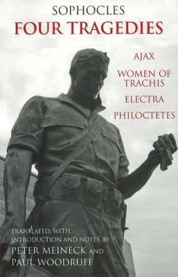 Four Tragedies: Ajax, Women of Trachis, Electra, Philoctetes