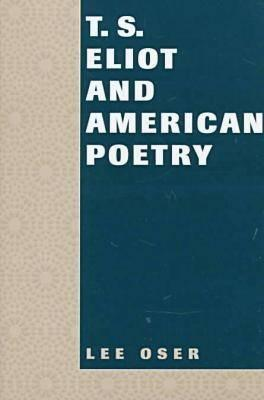 T. S. Eliot and American Poetry